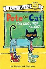 Pete the Cat: Too Cool for School (My First I Can Read)-ExLibrary