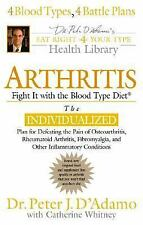 Arthritis: Fight it with the Blood Type (Eat Right 4 Your Type Library-ExLibrary