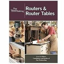 Routers and Router Tables Book~Tables, Bits and Jigs, Tips and Techniques~NEW!