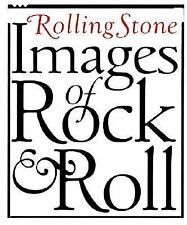Rolling Stone Images of Rock and Roll by Rolling Stone (1995, Hardcover)