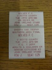19/04/1988 Ticket: Football League [Sherpa Van] Trophy Southern Area Final, Wolv