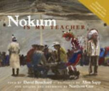 Nokum Is My Teacher, Northern Cree, Bouchard, David, New Books