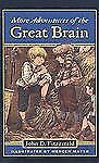 More Adventures of the Great Brain by John D. Fitzgerald (1982, Hardcover)