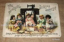 SINGER DORCAS tin SIGN Sewing machine NEW vintage antique sewing dolls treadle