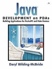 Java¿ Development on PDAs: Building Applications for Pocket PC and Palm Devices