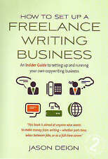 How to Set Up a Freelance Writing Business: An Insider Guide to Setting Up and R