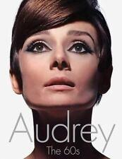 AUDREY HEPBURN Audrey : The 60s by David Wills (2012, Hardcover) Unopened