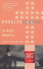 In God's Country: Travels in Bible Belt, USA by Douglas Kennedy (Paperback,...