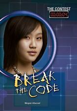 The Contest: Break the Code 4 by Megan Atwood (2016, Paperback)