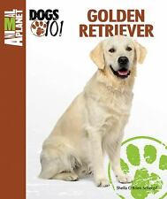 Golden Retriever (Animal Planet Dogs 101) by Schimpf, Sheila O'Brien