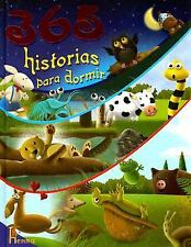 365 Historias para Dormir: 365 Bedtime Stories (Spanish Edition)