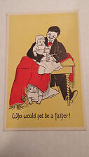 People Postcard Who would not be a father! Father and Child Antique 1908 vtg Art