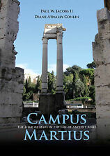 Campus Martius: The Field of Mars in the Life of Ancient Rome, Conlin, Dr Diane