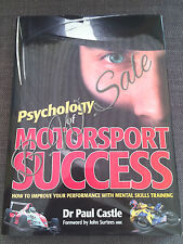 Psychology of Motorsport Success: Dr Paul Castle Hardback Book Motor Racing