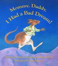 Mommy, Daddy, I Had a Bad Dream! by Martha Heineman Pieper