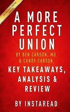 Key Takeaways, Analysis & Review | A More Perfect Union: What We the People Can