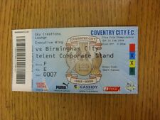 21/02/2009 BIGLIETTO: COVENTRY CITY V Birmingham City (SKY Creations Lounge). UNLe