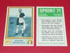 N°201 OTTAVIO BOTTECHIA  PANINI SPRINT 71 CYCLISME 1971 WIELRIJDER CICLISMO