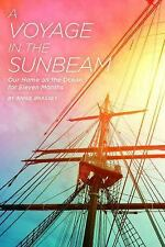 A Voyage in the Sunbeam: Our Home on the Ocean for Eleven Months-ExLibrary