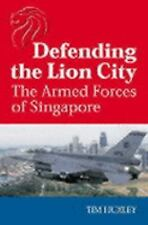 Defending the Lion City: The Armed Forces of Singapore Huxley, Tim Paperback