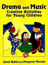 Drama and Music : Creative Activities for Young Children (1995, Paperback)