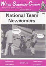 WHEN SATURDAY COMES Issue No.31 September 1989 National Team Newcomers