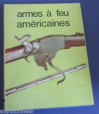 armes à feu américaines ed. abc collection 1972