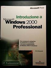 Mondadori- Introduzione a Microsoft Windows 2000 Professional pari al NUOVO !!!