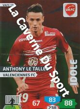 VAFC-15 ANTHONY LE TALLEC IDOLE VALENCIENNES.FC CARD ADRENALYN FOOT 2014 PANINI