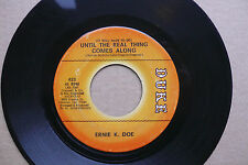"7"" Ernie K. Doe - Until The Real Thing Comes Along - US DUKE"
