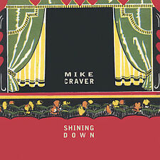 Shining Down * by Mike Craver (CD, Jun-2002, Sapsucker)