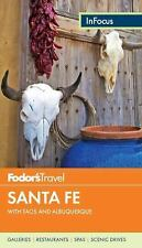 Travel Guide: Fodor's in Focus Santa Fe : With Taos and Albuquerque 1 by Inc....