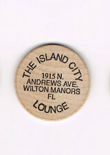 Vintage Wooden Nickel The Island City Lounge 1915 N Andrews Ave Wilton Manors FL