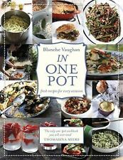 In One Pot: Fresh Recipes for Every Occasion, Vaughan, Blanche, New Books