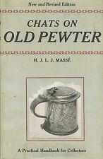 Antique Pewter - History Development Makers Marks Dates / Scarce Book