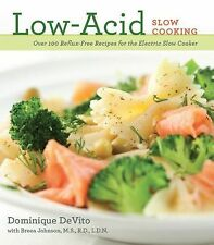 Low-Acid Slow Cooking by Dominique DeVito and Cider Mill Press (2013, Paperback)