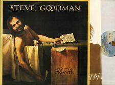 STEVE GOODMAN say it in private K 53067 A1/B1 1st press with inner uk LP EX+/EX
