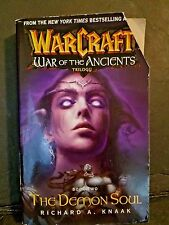 WARCRAFT WAR OF THE ANCIENTS TRILOGY...BOOK TWO THE DEMON SOUL