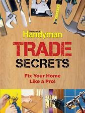 Family Handyman Trade Secrets : Fix Your Home Like a Pro NEW FREE SHIPPING SC