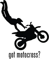 "Got Motocross Car Window Decor Vinyl Decal Sticker- 6"" Tall White"