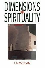Dimensions in Spirituality : Reflections on the Meaning of Spiritual Life and...