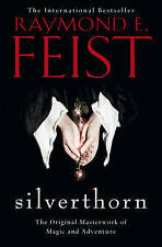 Silverthorn (Riftwar Saga 2), By Feist, Raymond E.,in Used but Acceptable condit