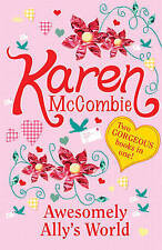 Awesomely Ally's World by Karen McCombie (Paperback, 2010) New Book