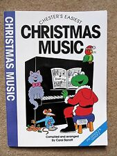 Chester's Easiest Christmas Music,17 Songs & Piano Music for Xmas, Pre & Grade 2