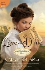 Love on a Dime: Value Edition A Ladies of Summerhill Novel