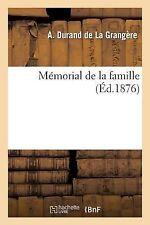 Memorial de la Famille by Durand De La Grangere-A (2013, Paperback)
