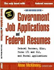 Government Job Applications and Federal Resumes by Anne McKinney (2012,...