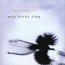 , Why Birds Sing, New
