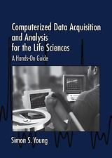 Computerized Data Acquisition and Analysis for the Life Sciences: A Ha-ExLibrary