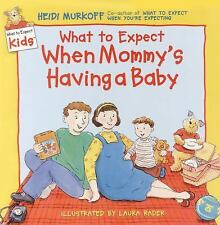 What to Expect When Mommy's Having a Baby by Heidi Murkoff Hardcover Book